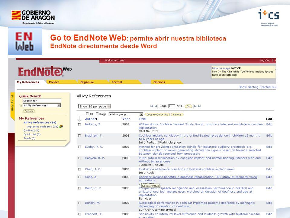Go to EndNote Web: permite abrir nuestra biblioteca EndNote directamente desde Word