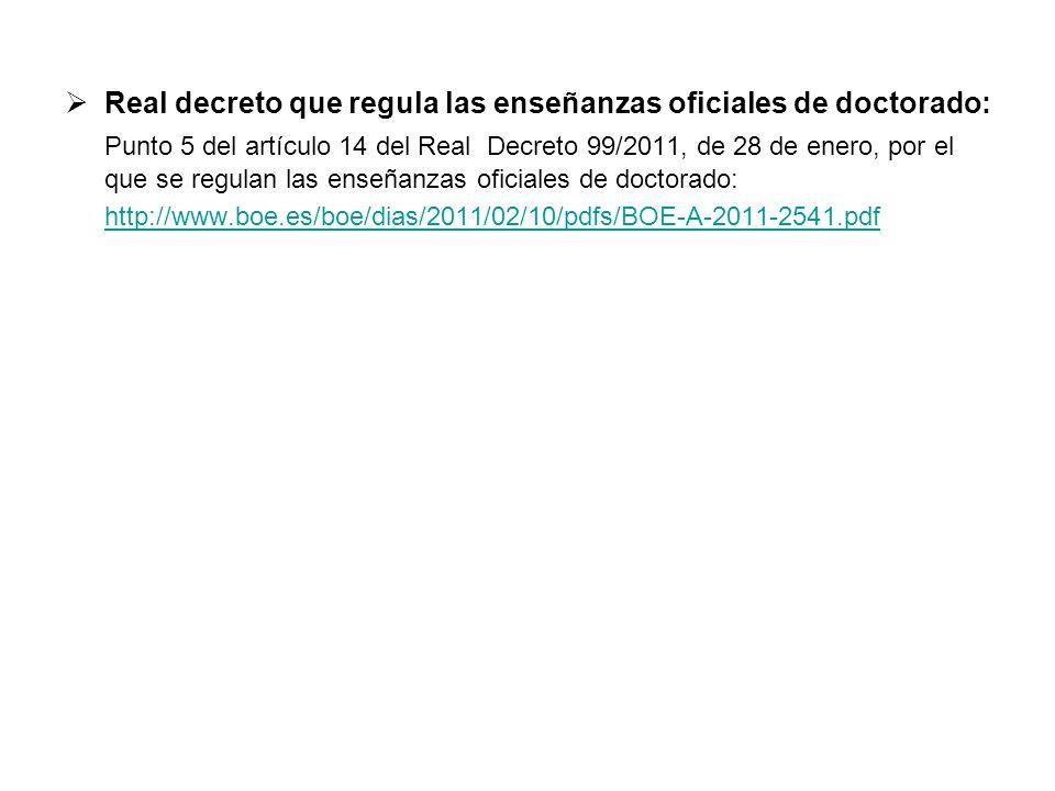 Real decreto que regula las enseñanzas oficiales de doctorado: