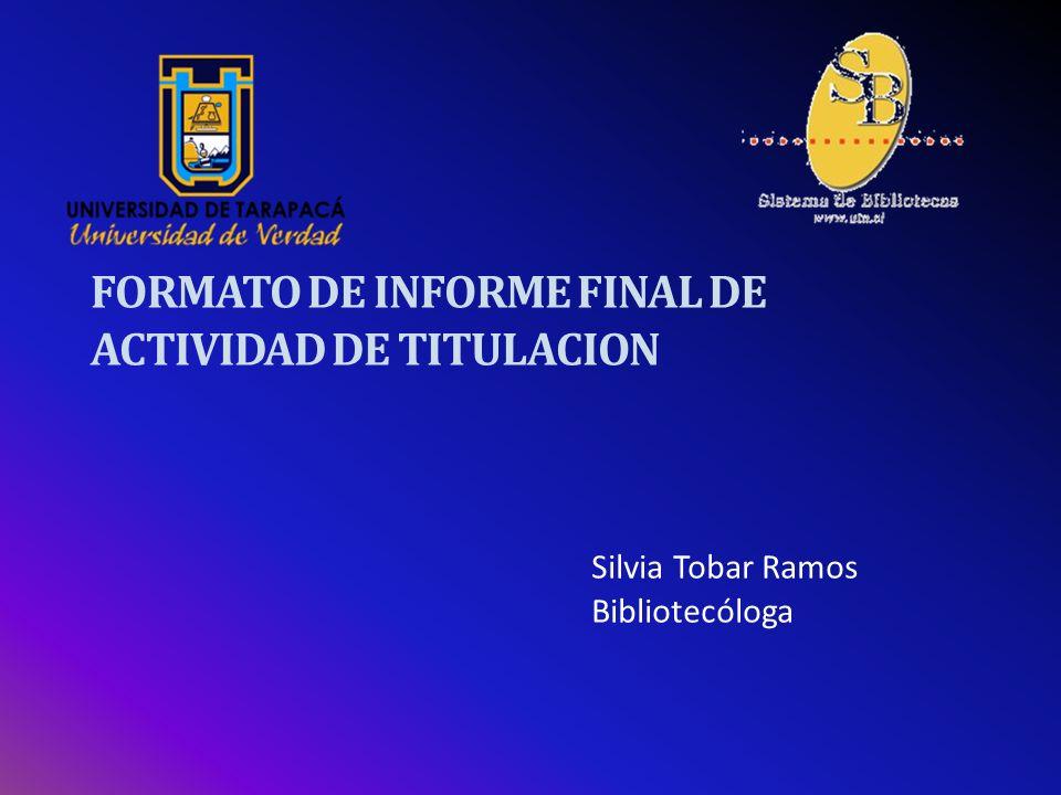 FORMATO DE INFORME FINAL DE ACTIVIDAD DE TITULACION
