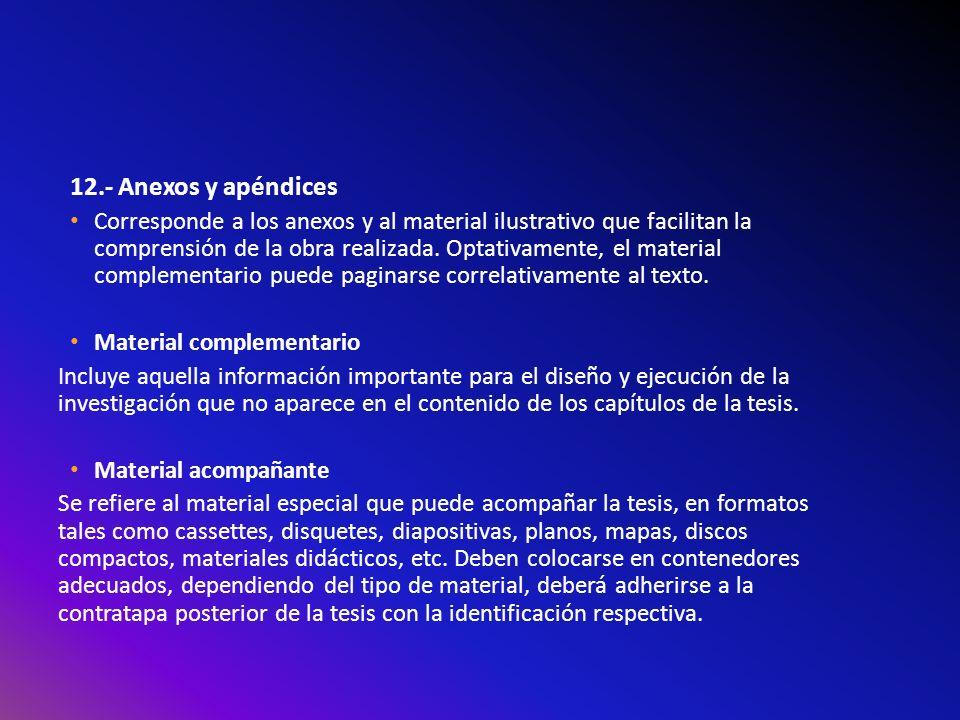 12.- Anexos y apéndices