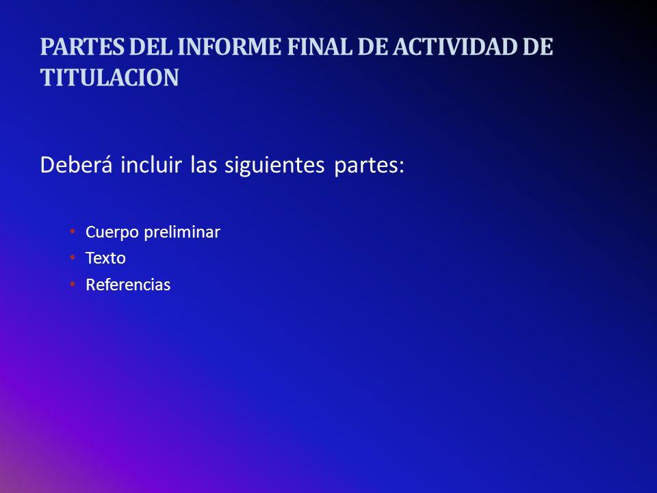 PARTES DEL INFORME FINAL DE ACTIVIDAD DE TITULACION