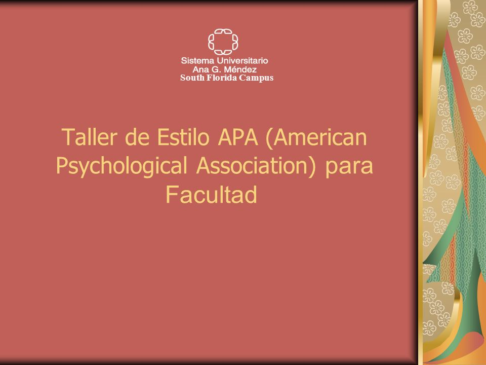 South Florida Campus Taller de Estilo APA (American Psychological Association) para Facultad