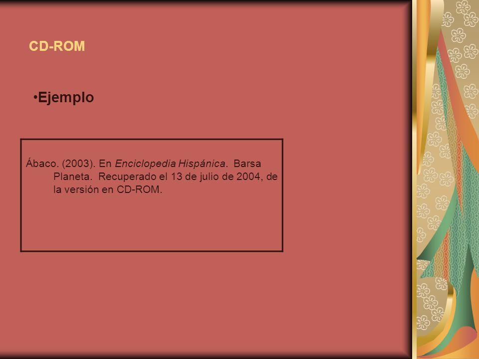 CD-ROM Ejemplo. Ábaco. (2003). En Enciclopedia Hispánica.