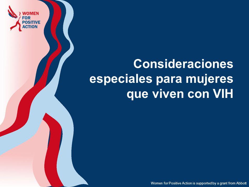 Consideraciones especiales para mujeres que viven con VIH