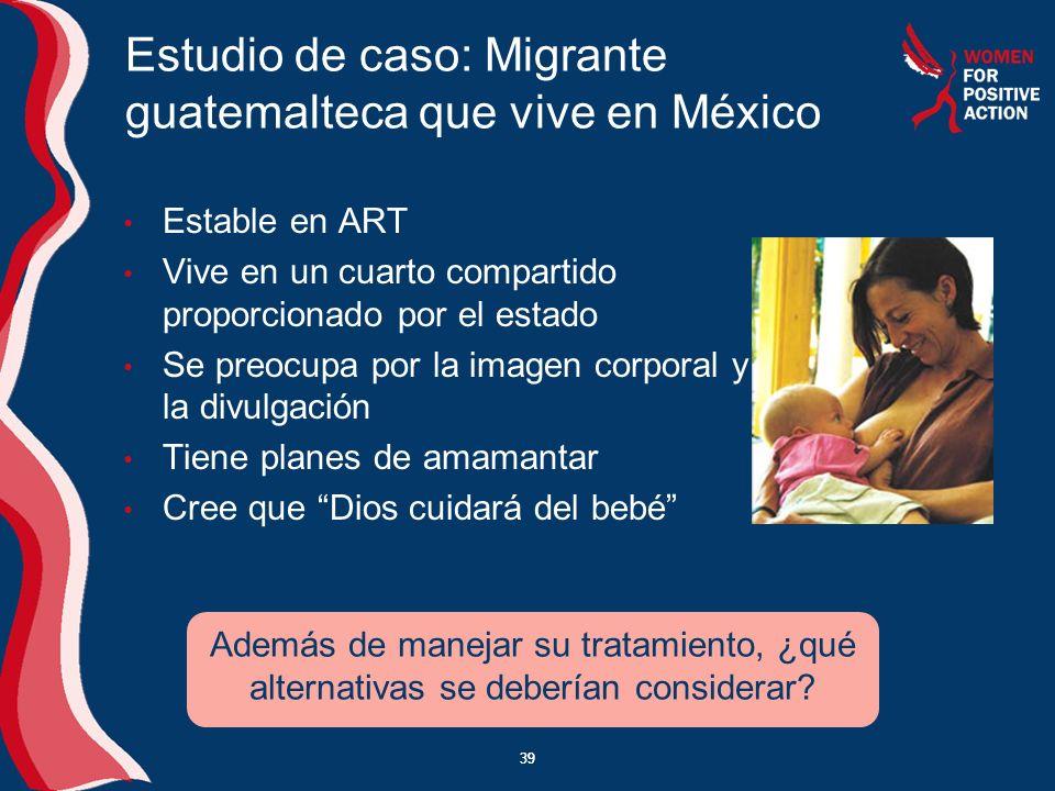Estudio de caso: Migrante guatemalteca que vive en México