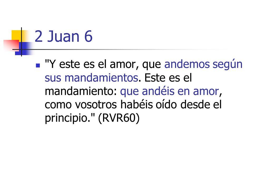 2 Juan 6