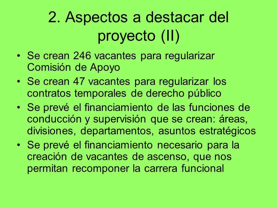 2. Aspectos a destacar del proyecto (II)