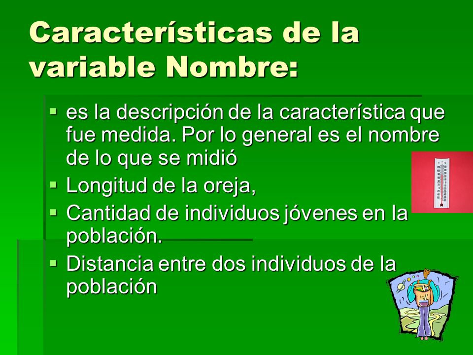 Características de la variable Nombre: