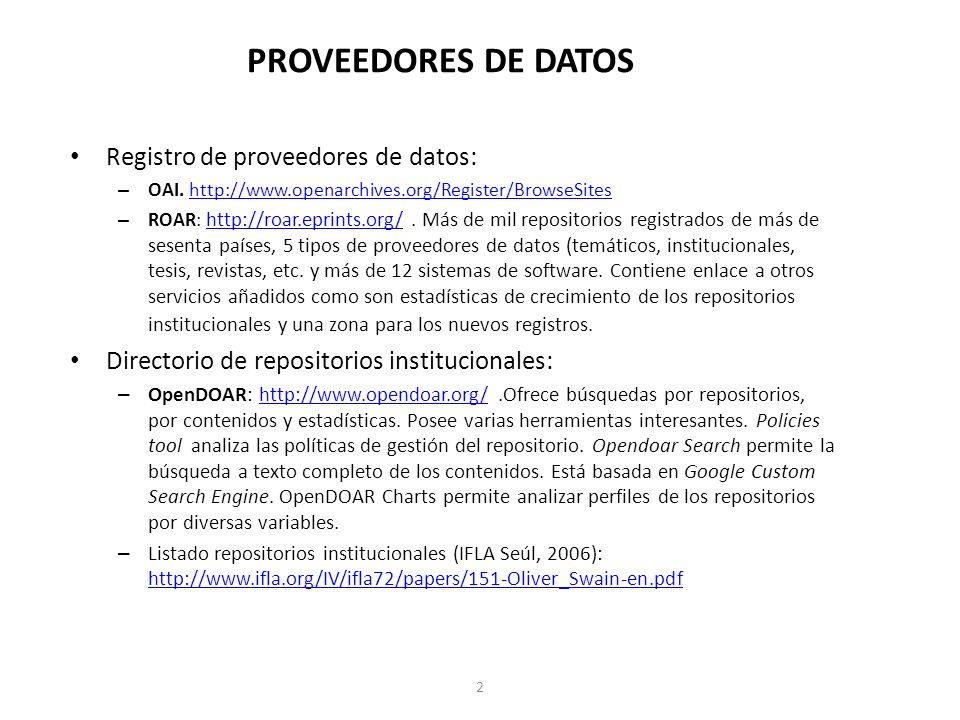 PROVEEDORES DE DATOS Registro de proveedores de datos: