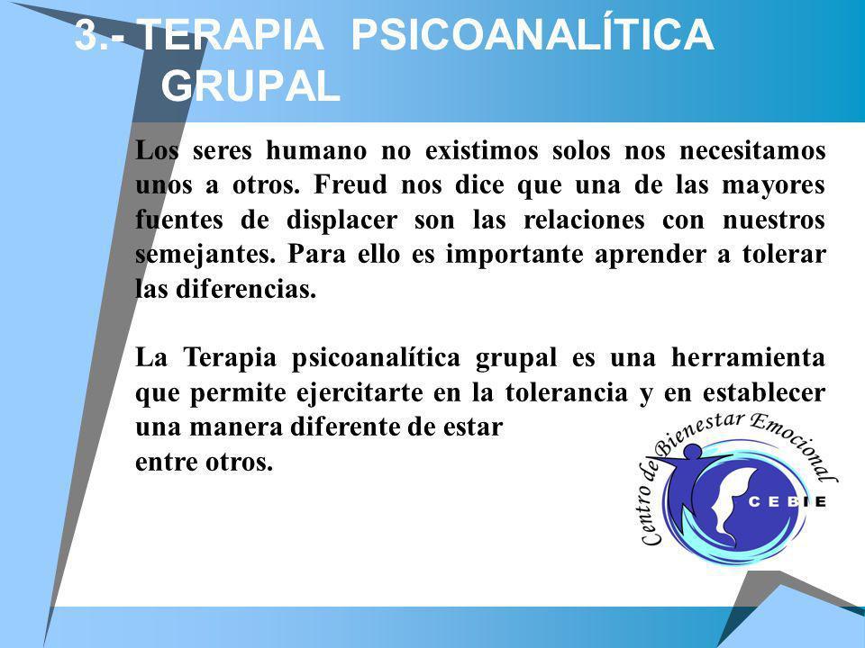 3.- TERAPIA PSICOANALÍTICA GRUPAL