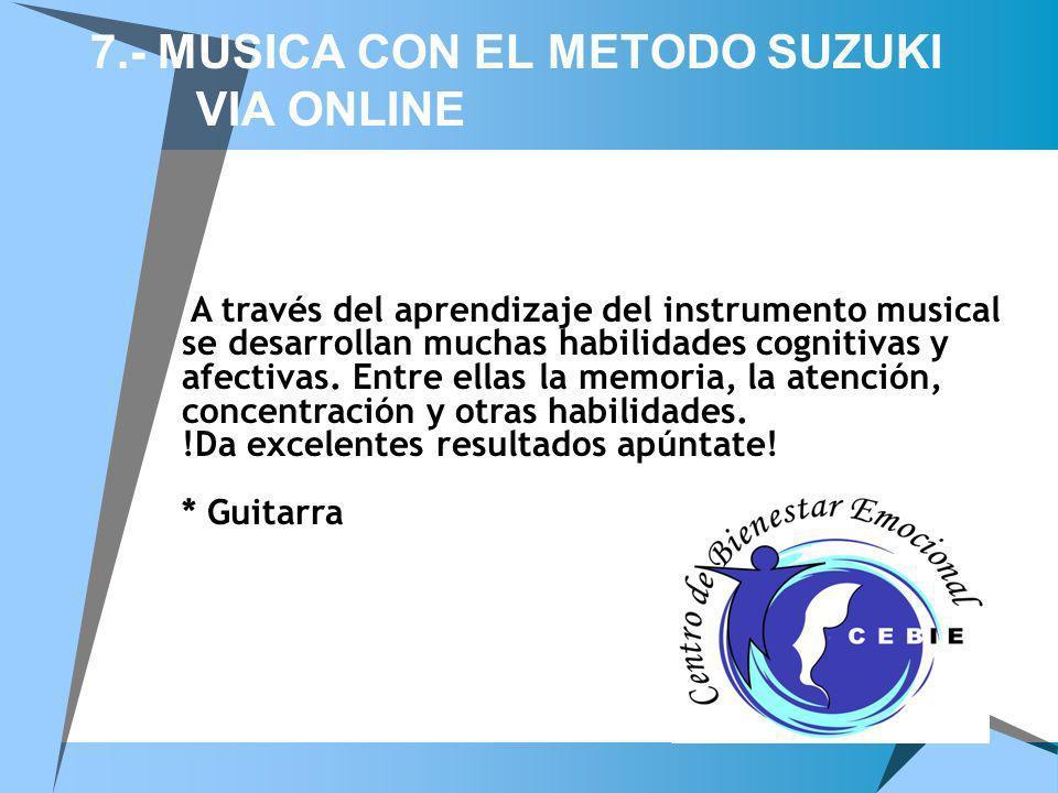 7.- MUSICA CON EL METODO SUZUKI VIA ONLINE