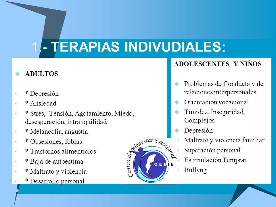 1.- TERAPIAS INDIVUDIALES: