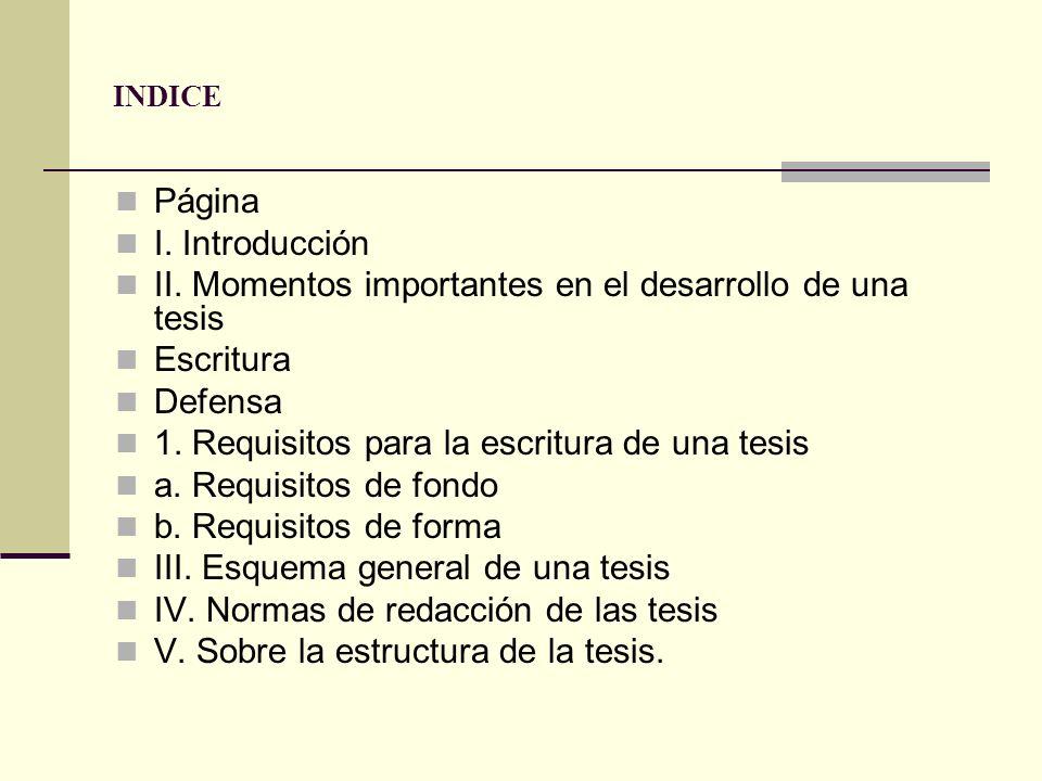 II. Momentos importantes en el desarrollo de una tesis Escritura