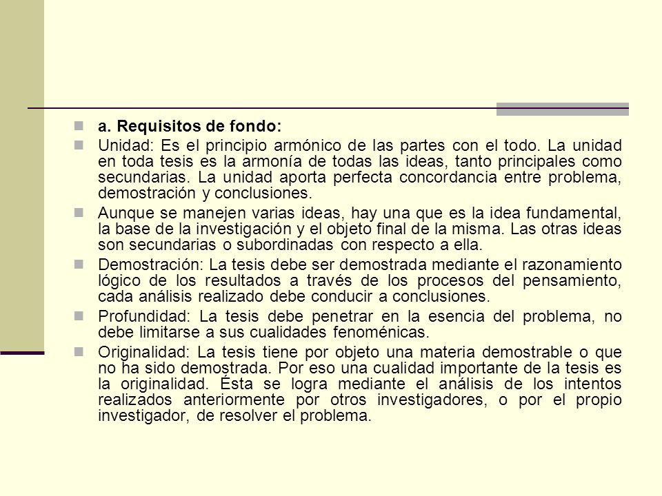 a. Requisitos de fondo: