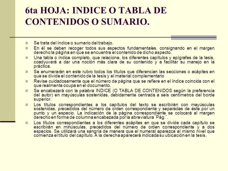 6ta HOJA: INDICE O TABLA DE CONTENIDOS O SUMARIO.