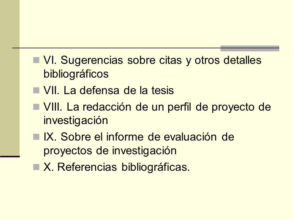VI. Sugerencias sobre citas y otros detalles bibliográficos