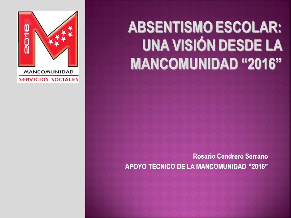 ABSENTISMO ESCOLAR: UNA VISIÓN DESDE LA MANCOMUNIDAD 2016