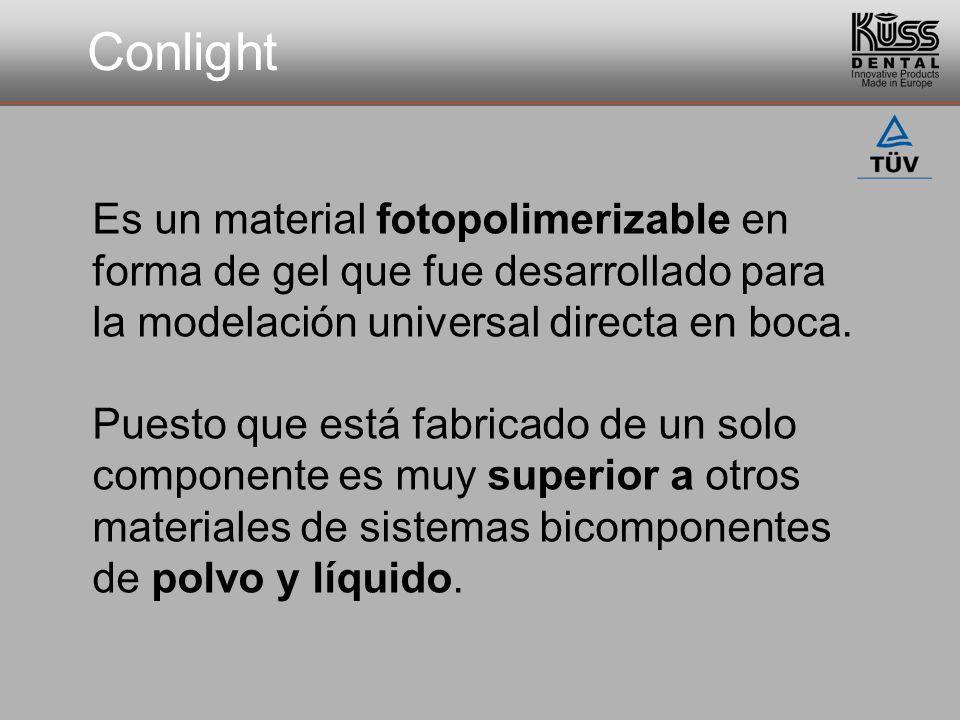 Conlight Es un material fotopolimerizable en forma de gel que fue desarrollado para la modelación universal directa en boca.