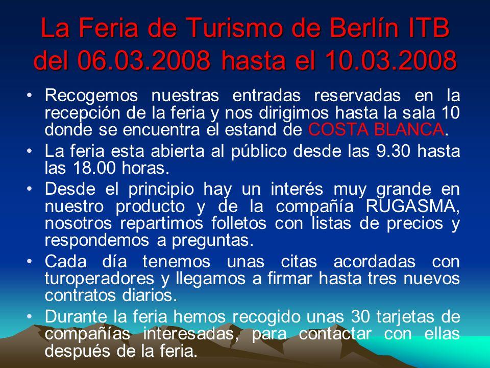 La Feria de Turismo de Berlín ITB del 06.03.2008 hasta el 10.03.2008