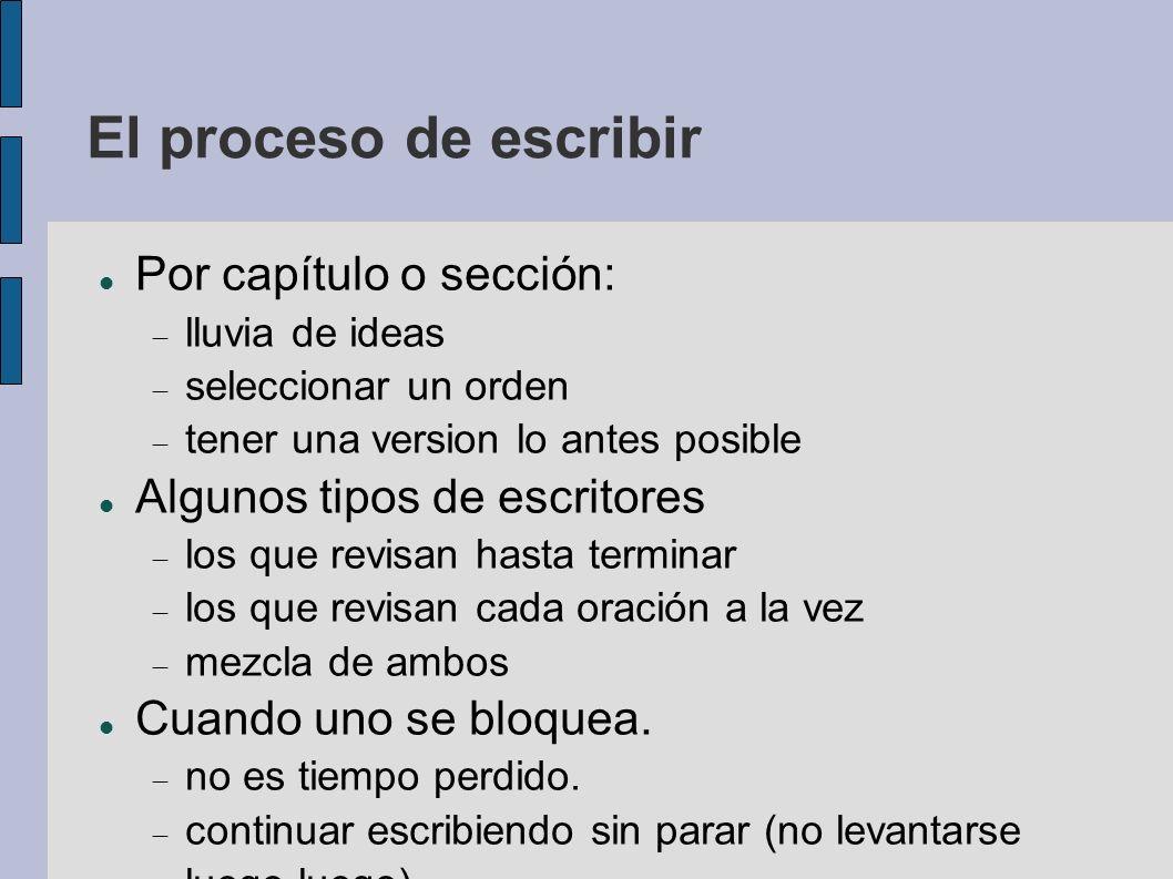 El proceso de escribir Por capítulo o sección: