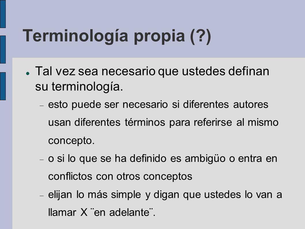 Terminología propia ( )