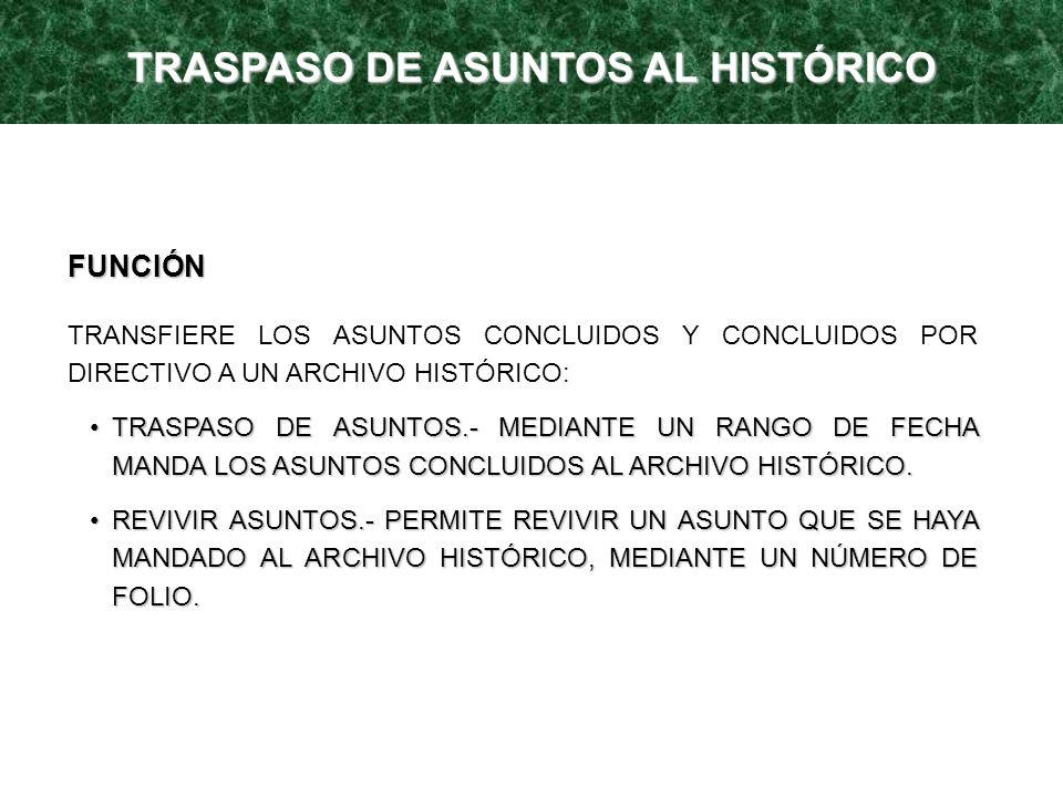 TRASPASO DE ASUNTOS AL HISTÓRICO