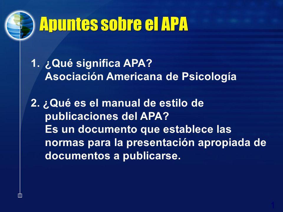 Apuntes sobre el APA ¿Qué significa APA