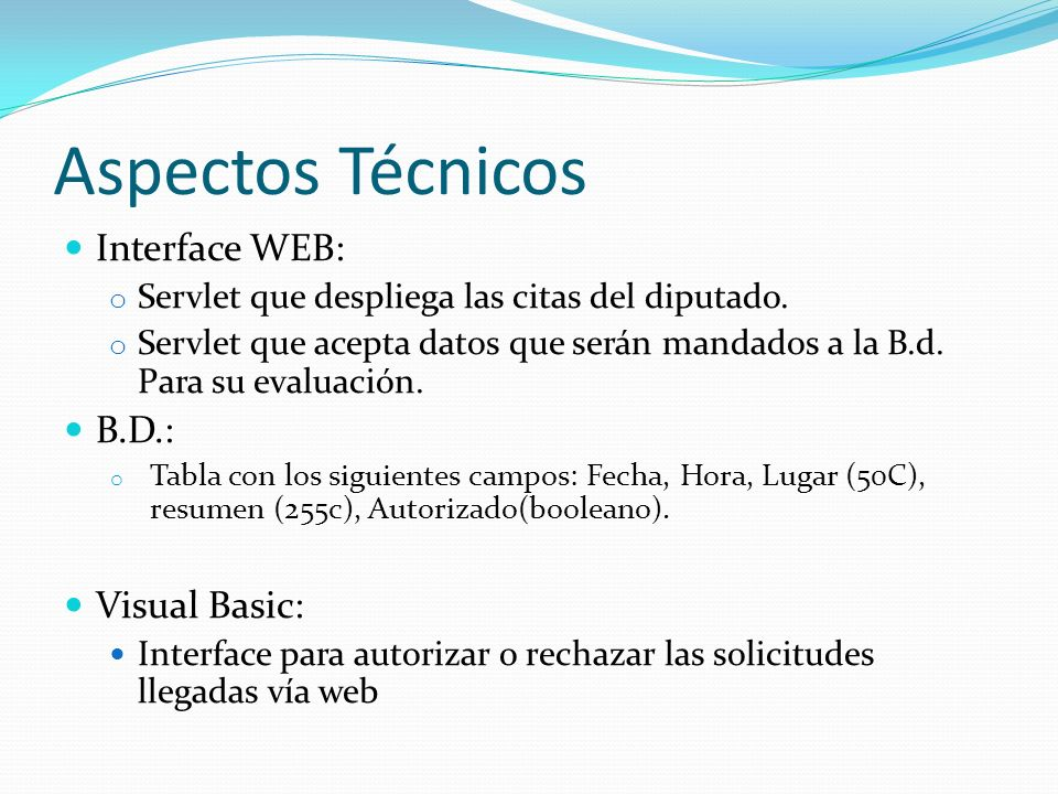 Aspectos Técnicos Interface WEB: B.D.: Visual Basic: