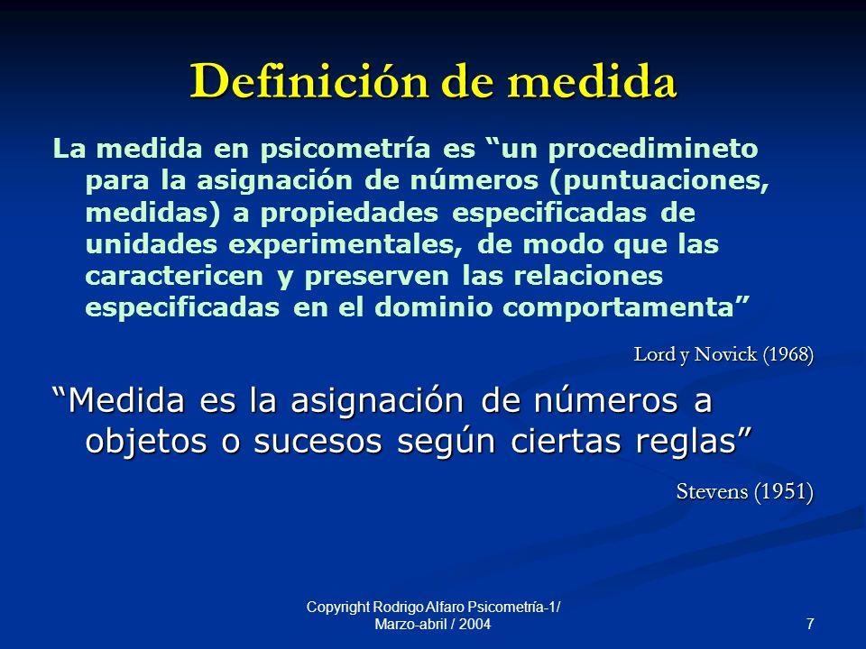 Copyright Rodrigo Alfaro Psicometría-1/ Marzo-abril / 2004
