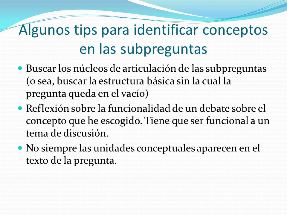 Algunos tips para identificar conceptos en las subpreguntas