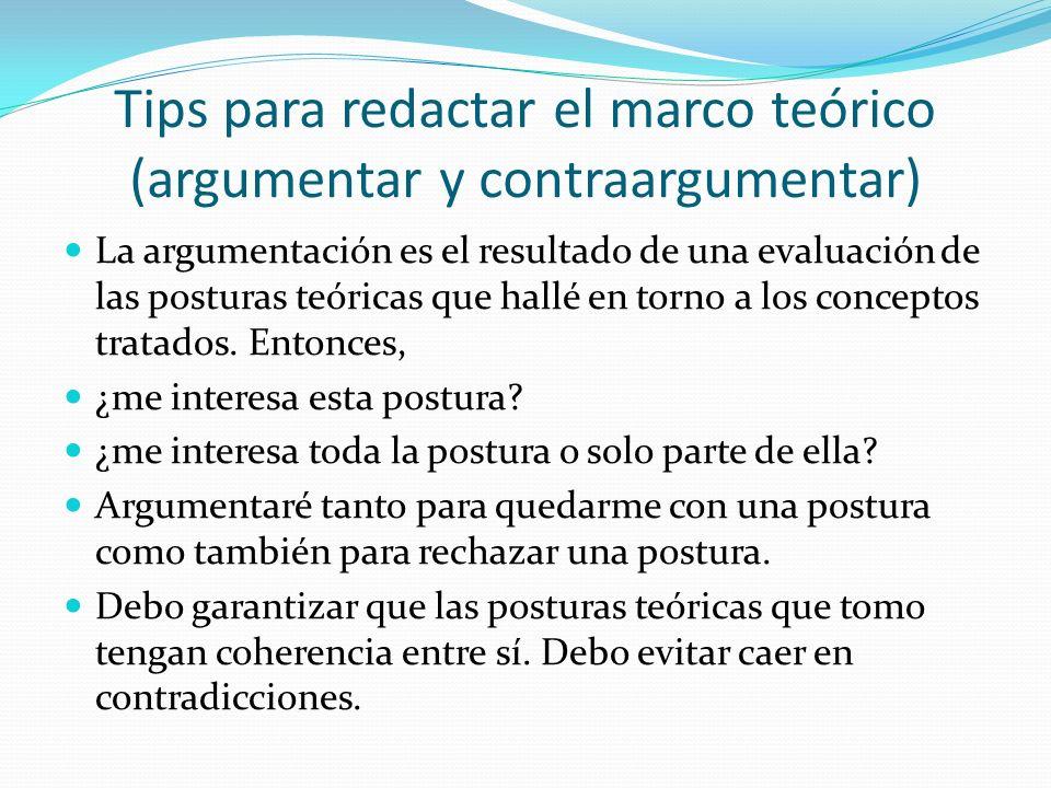 Tips para redactar el marco teórico (argumentar y contraargumentar)