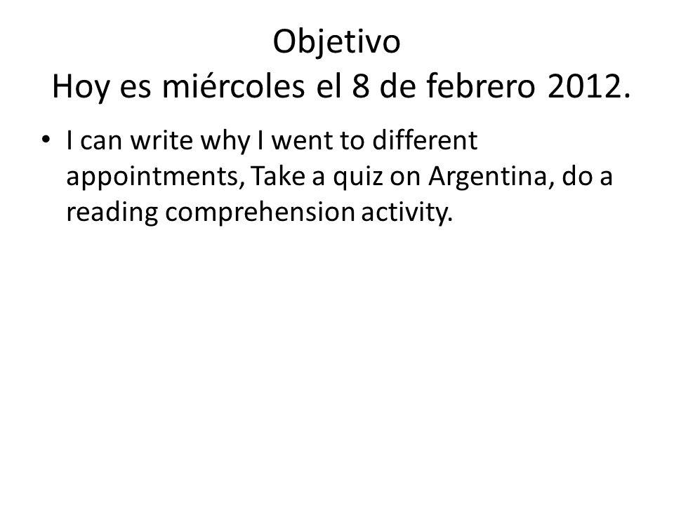 Objetivo Hoy es miércoles el 8 de febrero 2012.