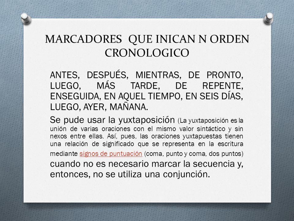 MARCADORES QUE INICAN N ORDEN CRONOLOGICO