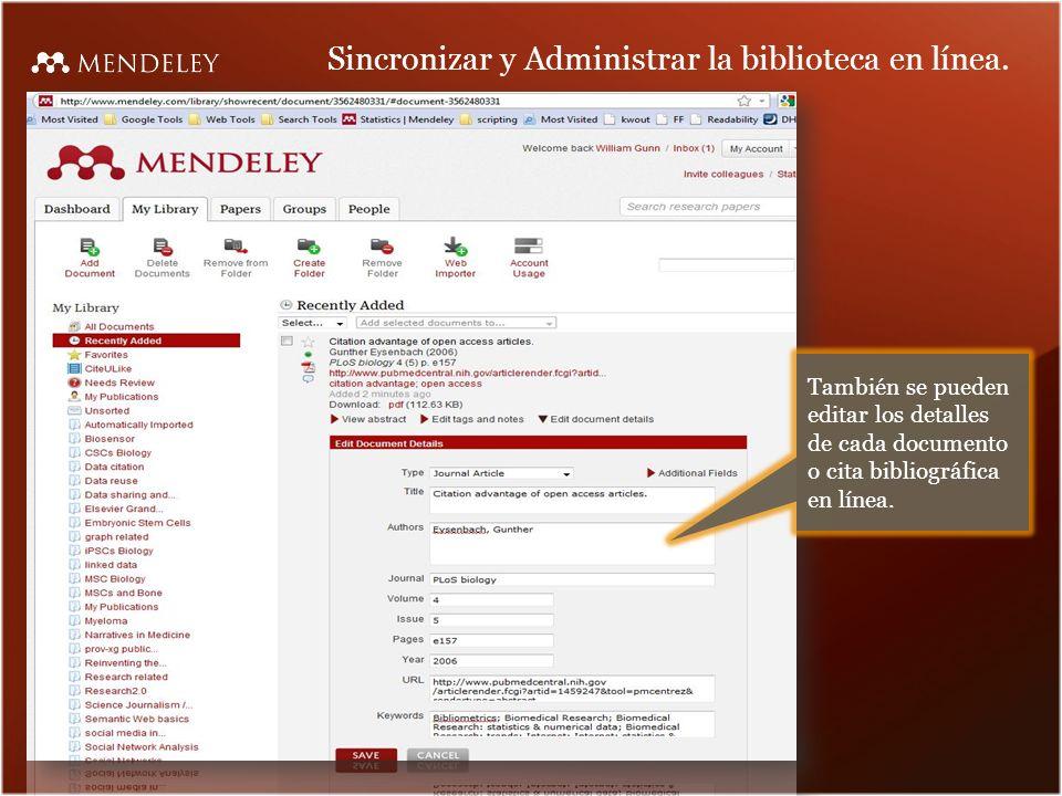 Sincronizar y Administrar la biblioteca en línea.