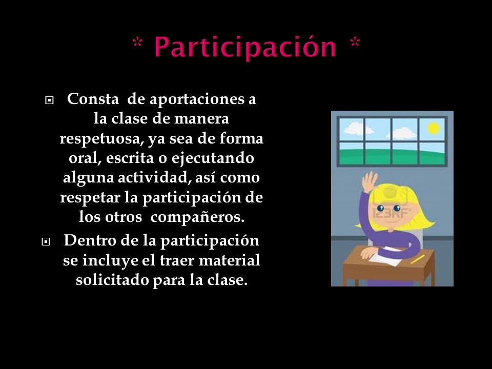 * Participación *
