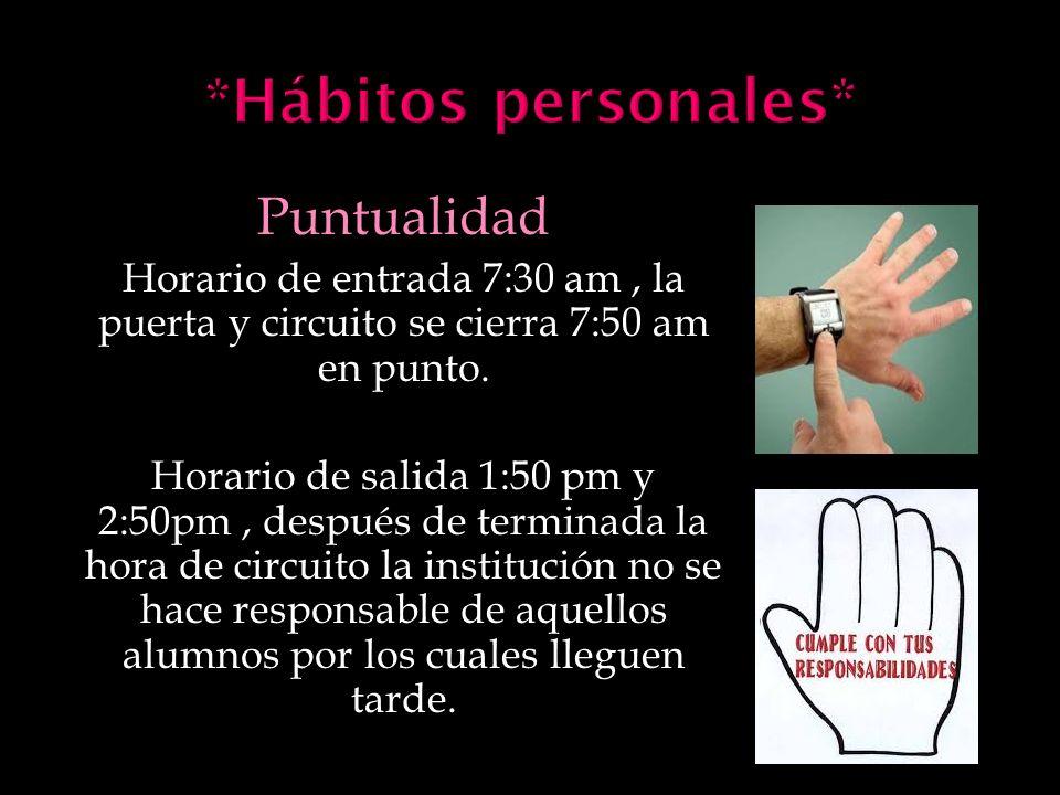 *Hábitos personales* Puntualidad
