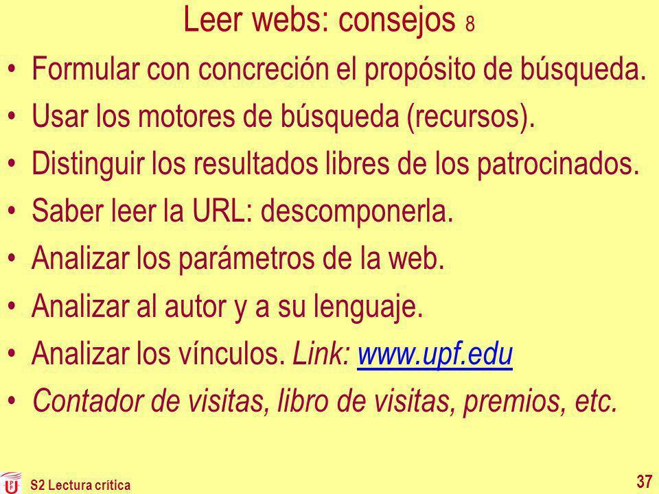 Leer webs: consejos 8 Formular con concreción el propósito de búsqueda. Usar los motores de búsqueda (recursos).