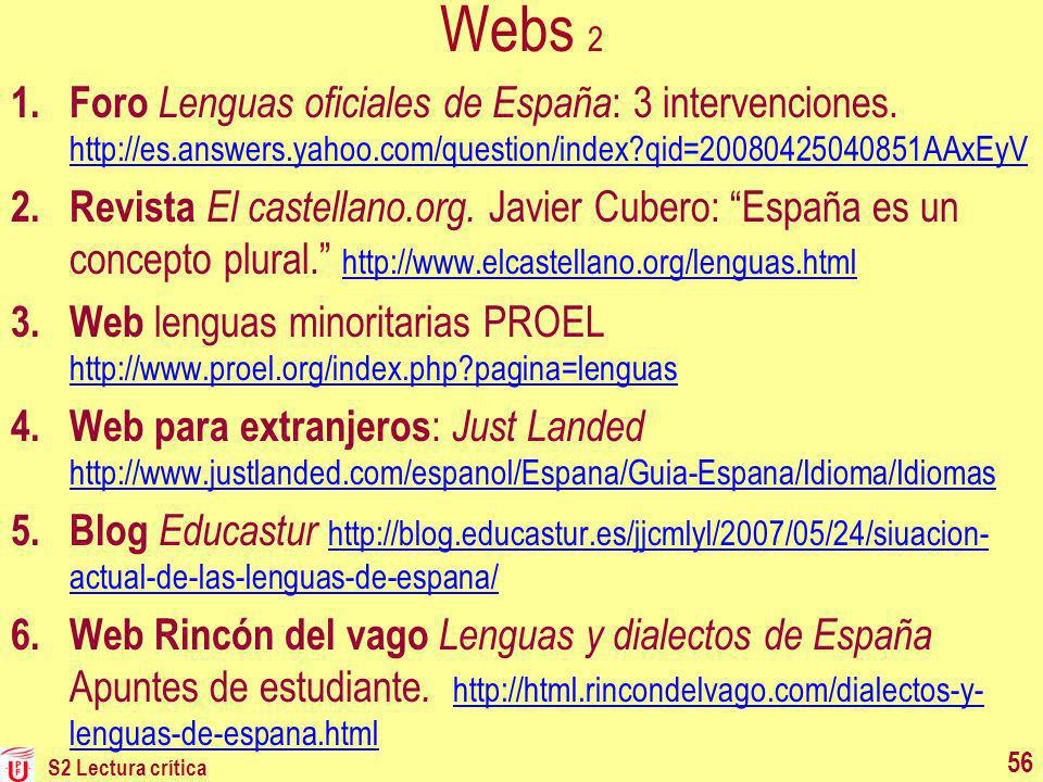 Webs 2 Foro Lenguas oficiales de España: 3 intervenciones. http://es.answers.yahoo.com/question/index qid=20080425040851AAxEyV.