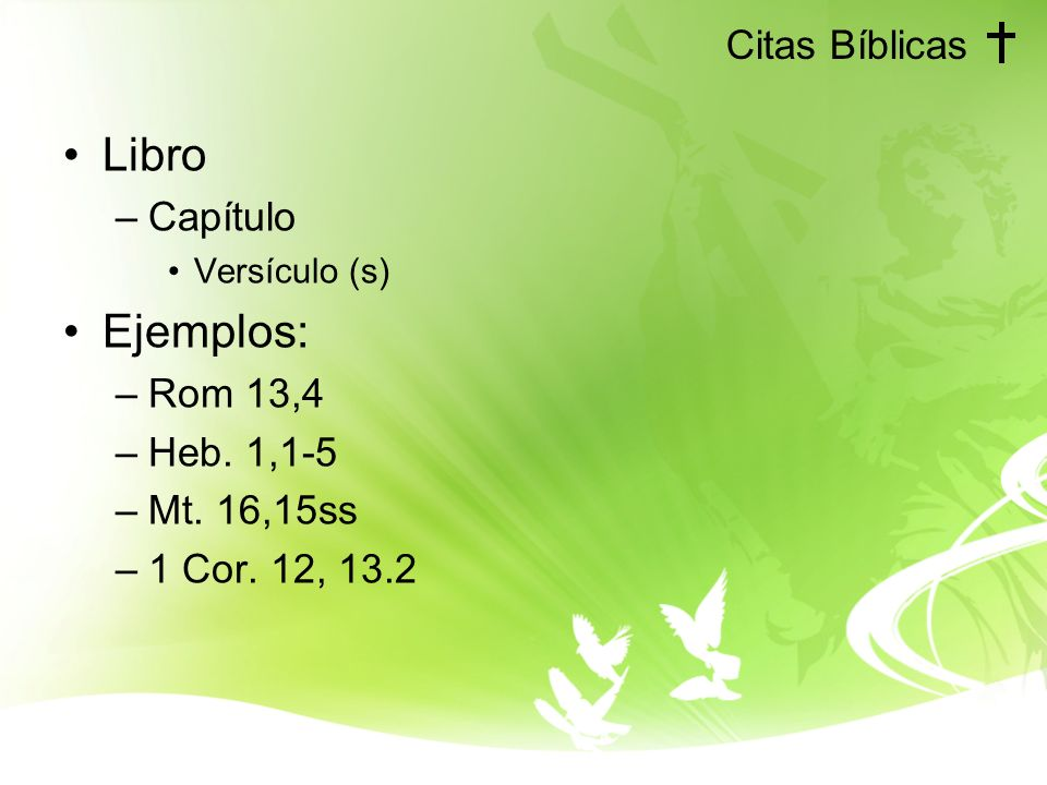 Libro Ejemplos: Citas Bíblicas Capítulo Rom 13,4 Heb. 1,1-5