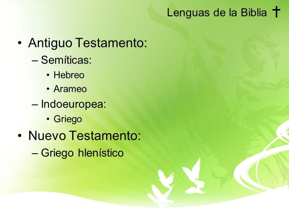 Antiguo Testamento: Nuevo Testamento: Lenguas de la Biblia Semíticas: