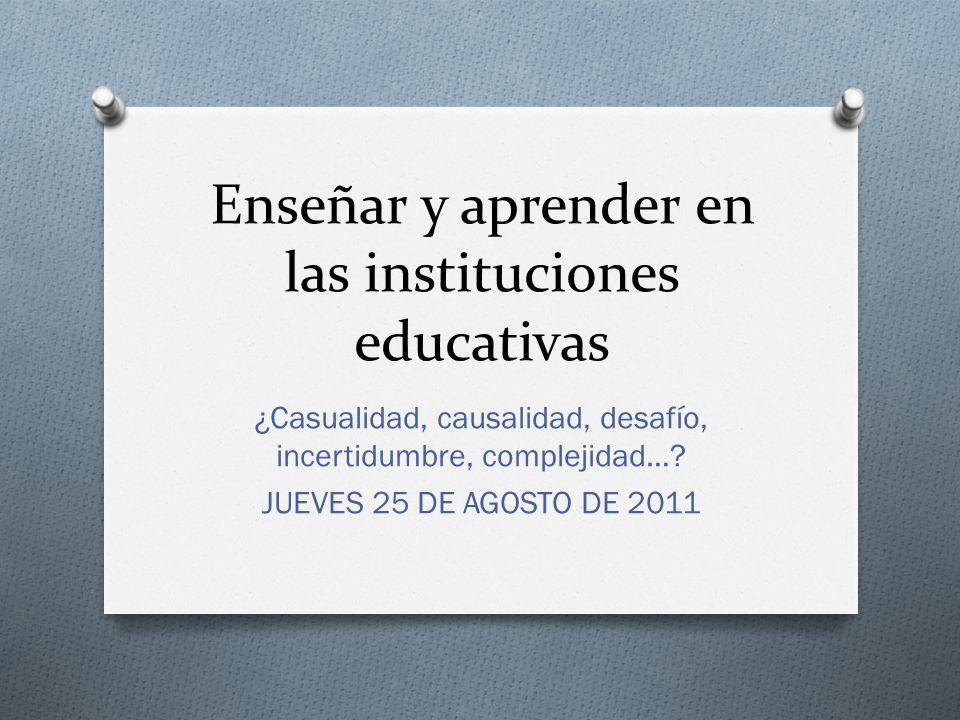 Enseñar y aprender en las instituciones educativas