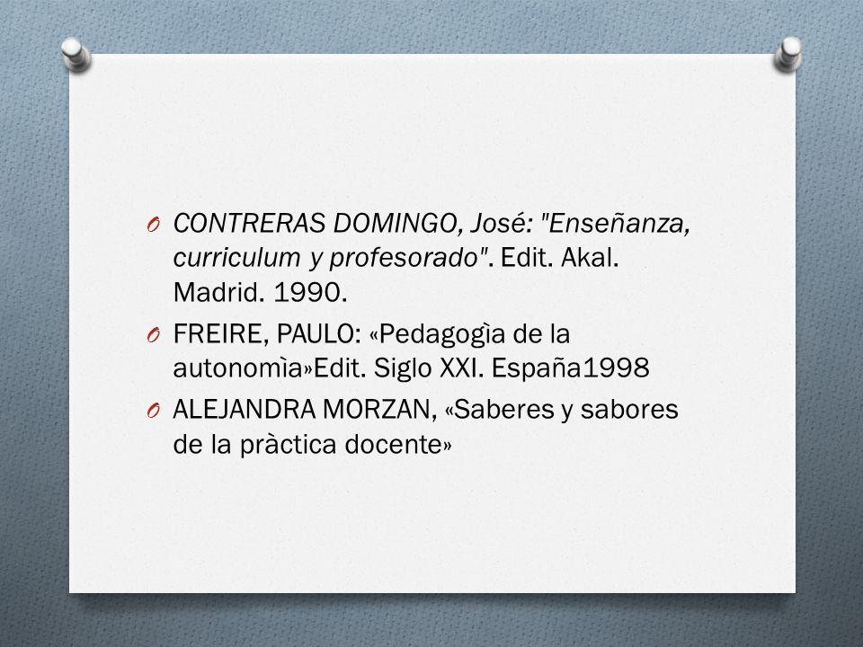 CONTRERAS DOMINGO, José: Enseñanza, curriculum y profesorado . Edit