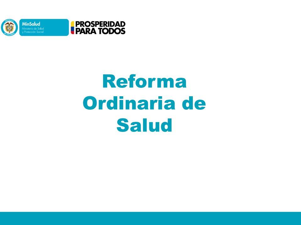 Reforma Ordinaria de Salud