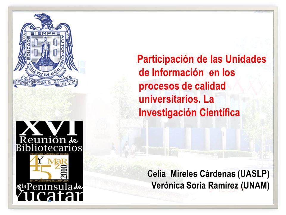 Participación de las Unidades de Información en los procesos de calidad universitarios. La Investigación Científica