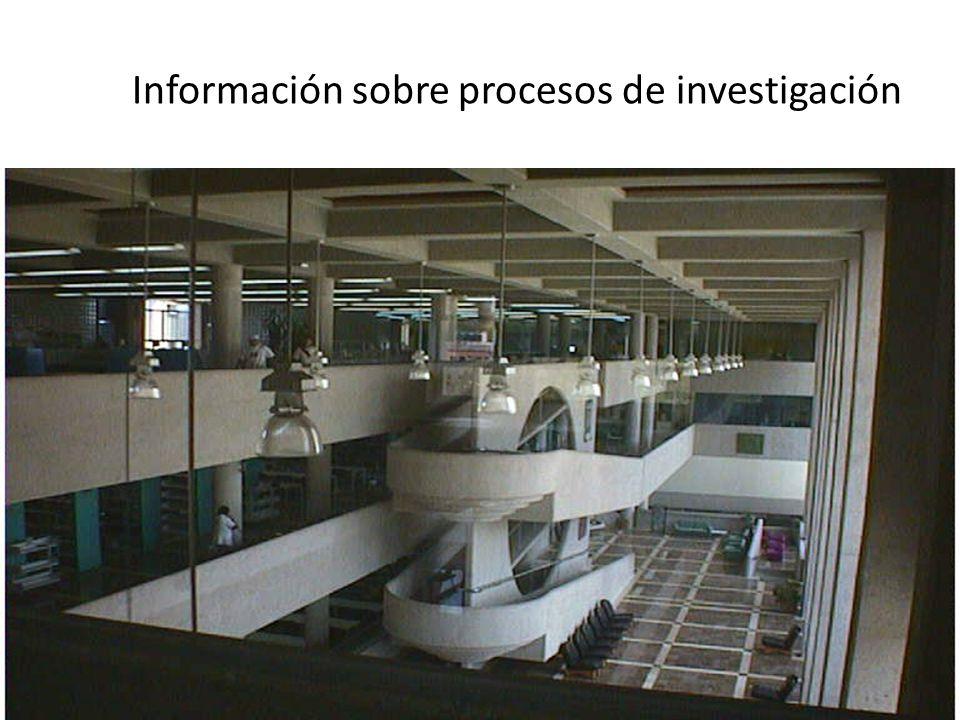 Información sobre procesos de investigación