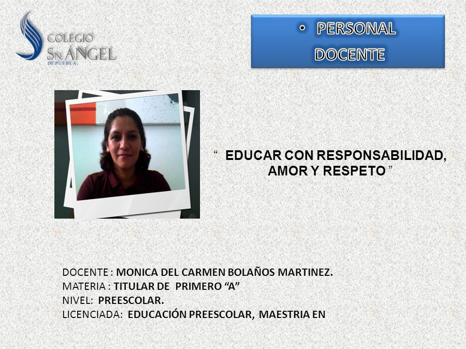 EDUCAR CON RESPONSABILIDAD, AMOR Y RESPETO