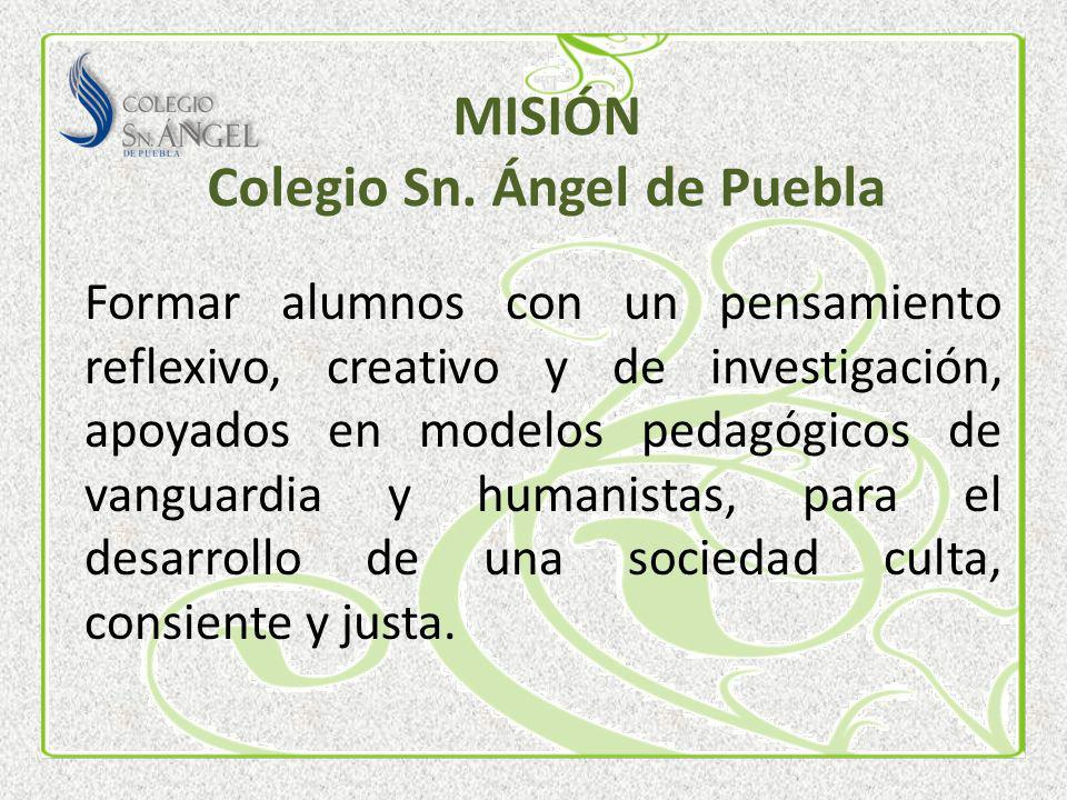 MISIÓN Colegio Sn. Ángel de Puebla
