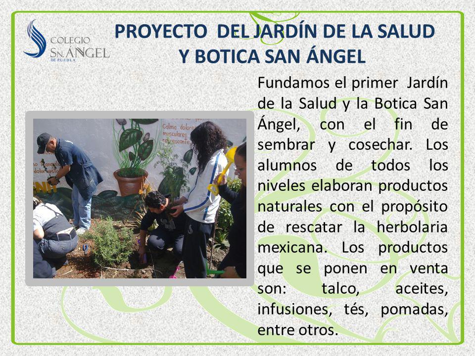 PROYECTO DEL JARDÍN DE LA SALUD Y BOTICA SAN ÁNGEL