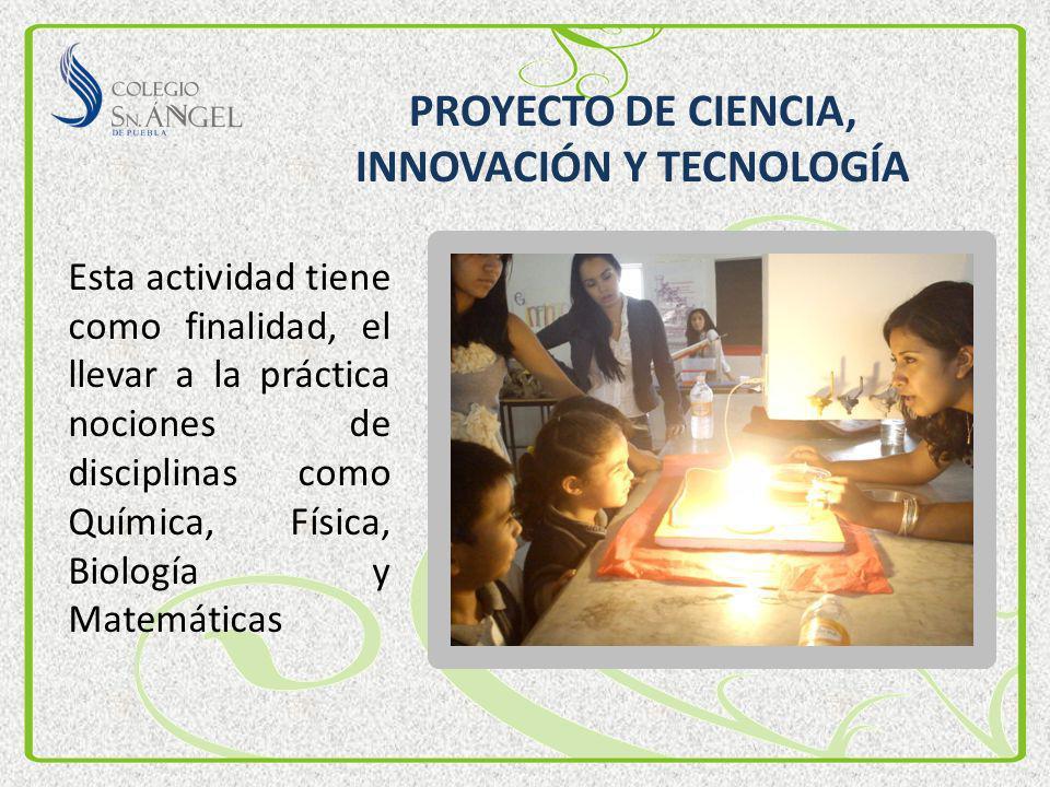 PROYECTO DE CIENCIA, INNOVACIÓN Y TECNOLOGÍA