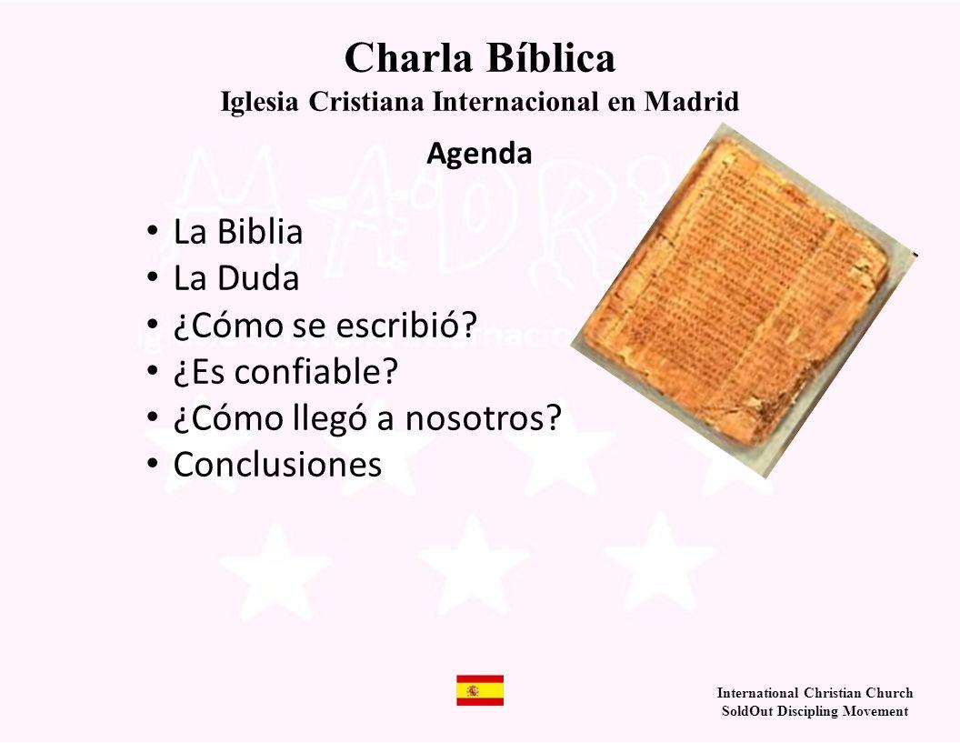 Charla Bíblica La Biblia La Duda ¿Cómo se escribió ¿Es confiable
